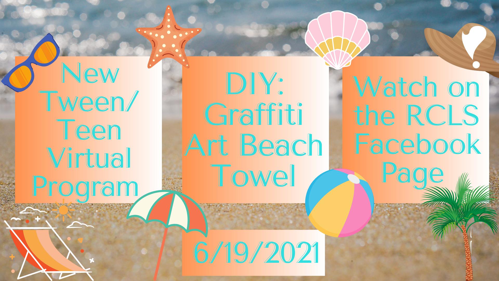 Tween/ Teen Virtual Program: DIY Graffiti Art Beach Towel