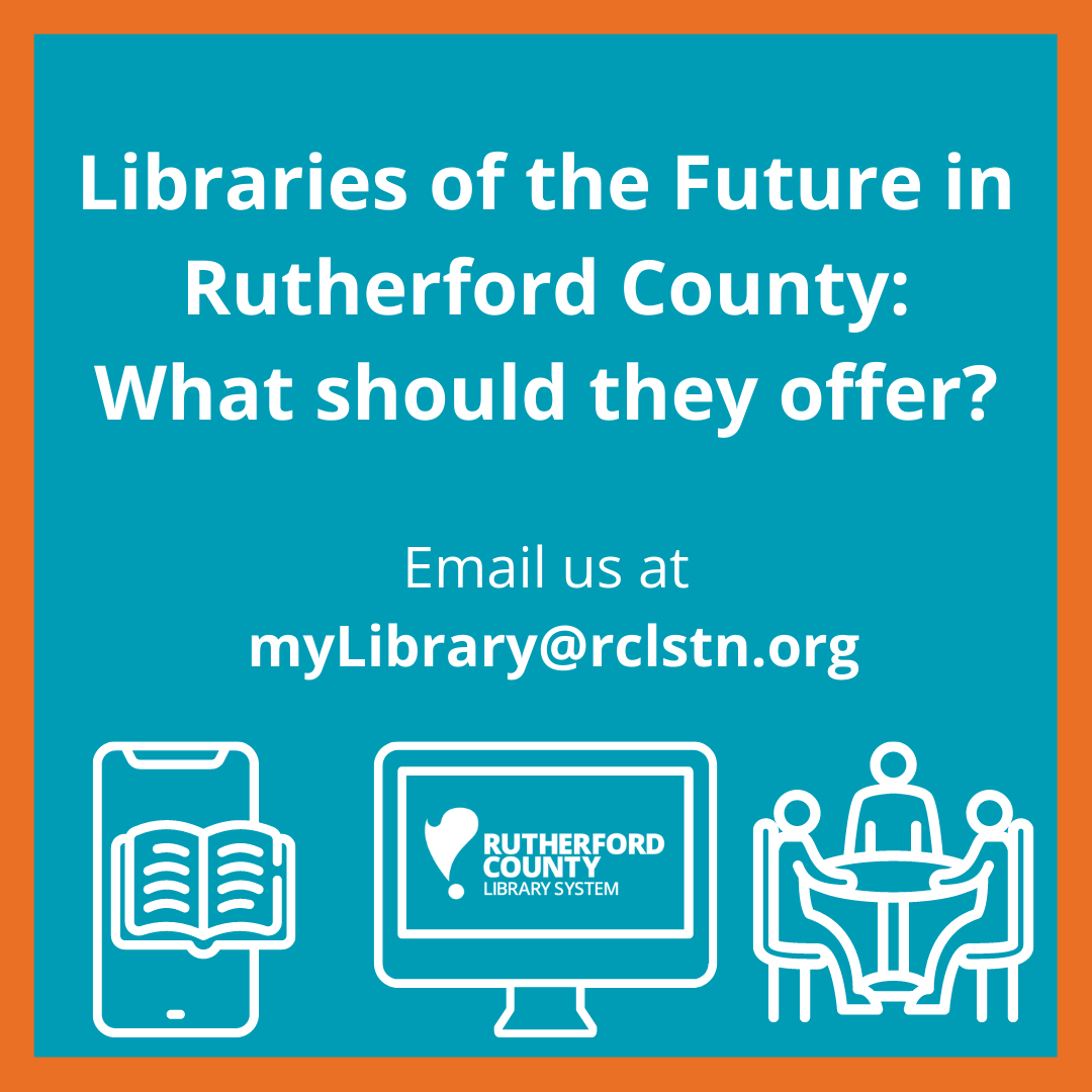 RUTHERFORD COUNTY LIBRARY SYSTEM BOARD SEEKING PUBLIC INPUT