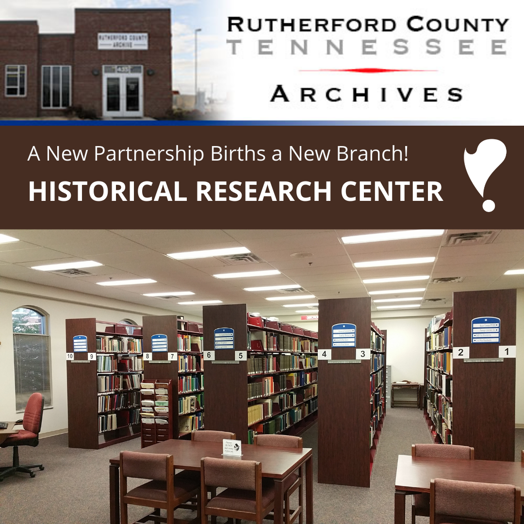 Rutherford County Library System and Rutherford County Archives Joining Forces!