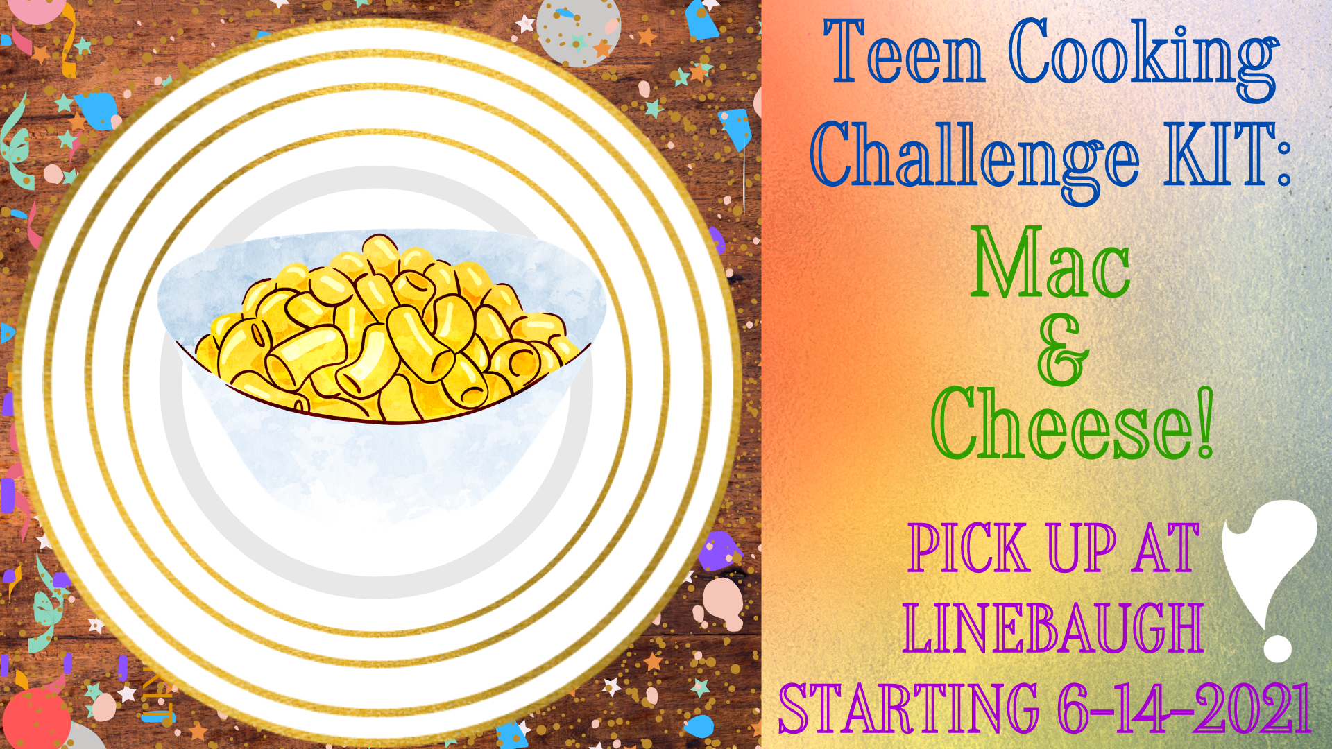 Teen Cooking Challenge Kits: Mac and Cheese!